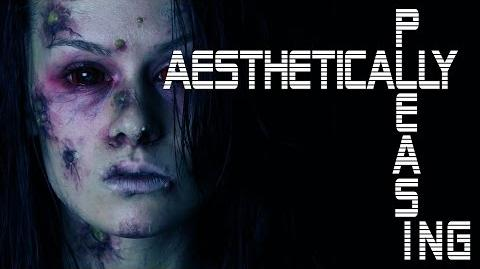 """Aesthetically Pleasing"" Creepypasta Ft. Mr"