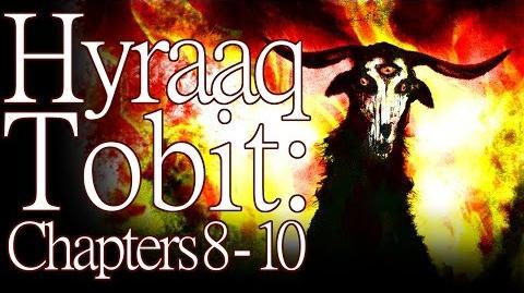 """""""Tobit Hyraaq Tobit"""" (Chapters 8 - 10) by K"""