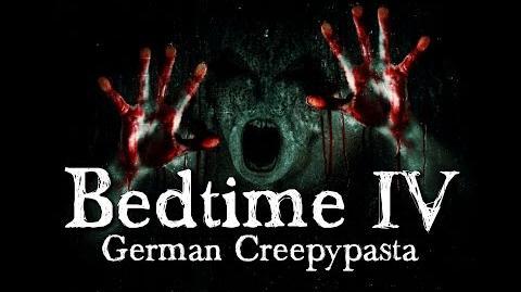 Bedtime 4 5 Unheil bahnt sich an - German CREEPYPASTA (Grusel, Horror, Hörbuch) DEUTSCH