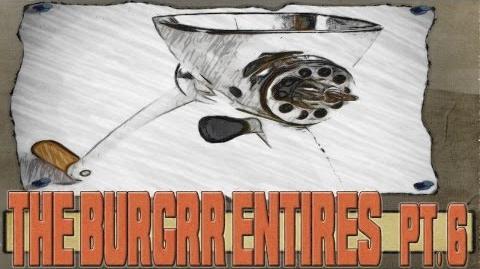 The Burgrr Entries (Part 6, Finale)-0