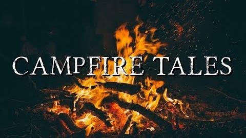 """Campfire Tales"" by EmpyrealInvective (Narrated by NaturesTemper)-1"