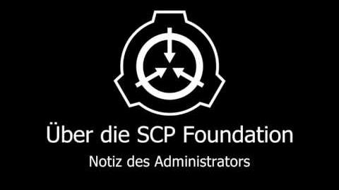 Über die SCP Foundation - Notiz des Administrators