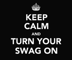 Wpid-keep-calm-swag-swag-on-turn-turn-your-swag-on-favim-com-2518941