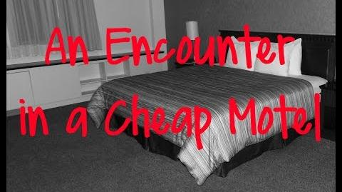 """An Encounter in a Cheap Motel"" Creepypasta (SunsetBard)"