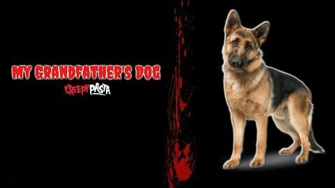 """""""My Grandfather's Dog"""" Creepypasta Wikia Creepy Story"""