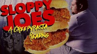 SLOPPY JOES a Creepypasta Reading Psychological Horror