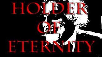 The Holder of Eternity - Holder Series - (Reboot)