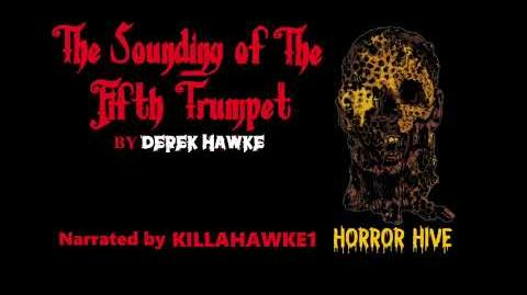 The Sounding of the Fifth Trumpet | Creepypasta Wiki