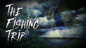 """The Fishing Trip"""