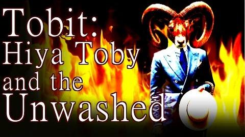 """Tobit Hiya Toby and the Unwashed"" by K"