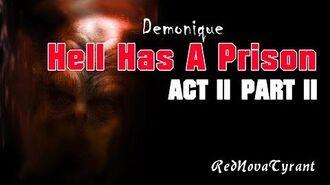 'Hell Has A Prison' - Act 2 Part 2 CreepyPasta Horror Narration