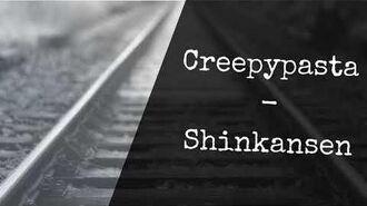 Creepypasta - Shinkansen GERMAN