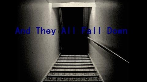 """And They All Fall Down"" Creepypasta, by Unknown-0"
