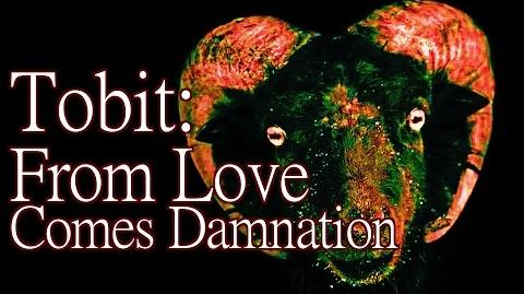 """Tobit From Love Comes Damnation"" by K"