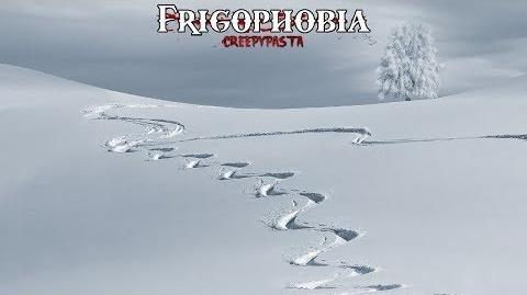 """""""Frigophobia"""" Creepypasta Wikia Creepy Story"""