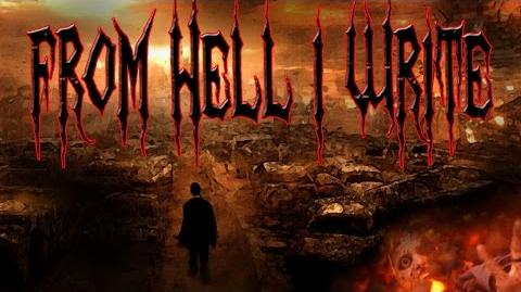 """From Hell I Write"" by Jake W"