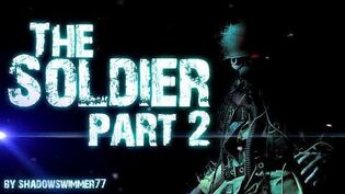 THE SOLDIER (part 2)