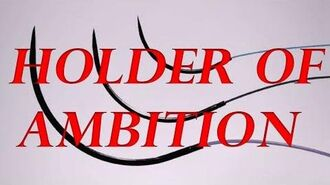 The Holder of Ambition - Holder Series- (Reboot)