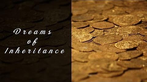 Dreams of Inheritance (Creepypasta)