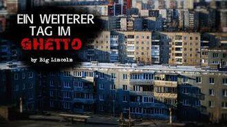"""""""Ein weiterer Tag im Ghetto"""" ◈ Creepypasta German Hörspiel ◈ Autor ♦ Big Lincoln ◈"""