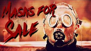 MASKS FOR SALE a CreepyPasta Reading