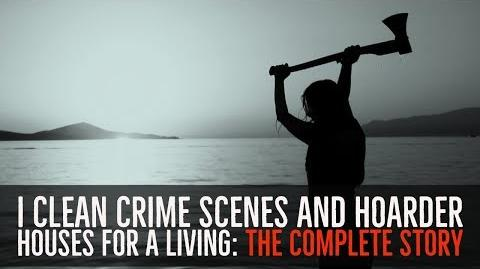 ''I Clean Crime Scenes and Hoarder Houses for a Living'' - FULL 2-HOUR STORY