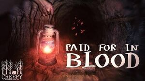 """Paid For In Blood"" by EmpyrealInvective (Narrated by Creepy Pod)"