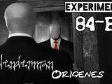 """El Origen de Slenderman """"El Experimento 84-B"""""""