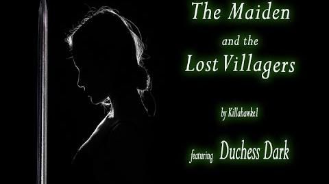 The Maiden and the Lost Villagers