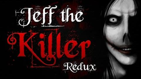 """Jeff the Killer Redux"" - Origin Story"