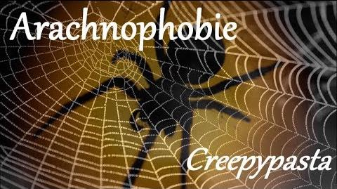 Arachnophobie - German Creepypasta