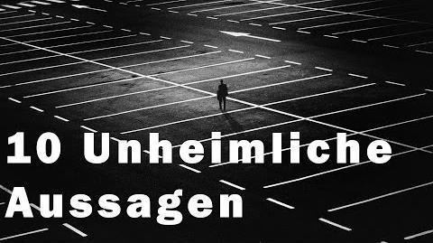 10 Unheimliche Aussagen German