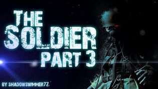 THE SOLDIER (part 3)