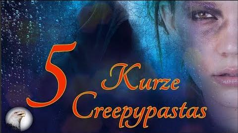 5 Kurze Creepypastas GERMAN DEUTSCH