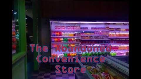 CREEPYPASTA The Abandoned Convenience Store