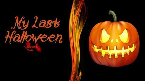 """""""My Last Halloween"""" Creepypasta Wikia - Halloween Story"""