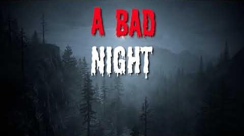 """A Bad Night"" Creepypasta SCARY STORY"
