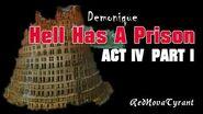 'Hell Has A Prison' - Act 4 Part 1 CreepyPasta Horror Narration