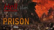 """Hell Has a Prison"" Creepypasta (Final)"