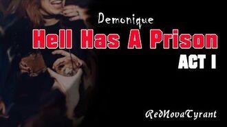 'Hell has a prison' - Act I CreepyPasta Horror Narration