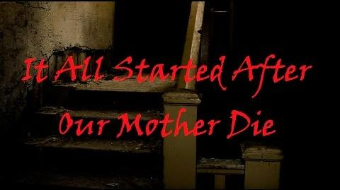 """""""It All Started After Our Mother Died"""" - GreyOwl (ScribblerPastas Storytime)"""