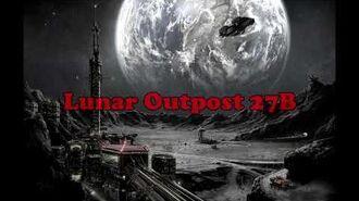 """Lunar Outpost 27B"" Creepypasta-0"