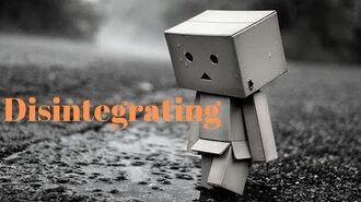 """Disintegrating"" by HopelessNightOwl (Story Inspired By Myuu's Disintegrating)"