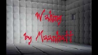 Waking CreepyPasta by Maanhatt-0