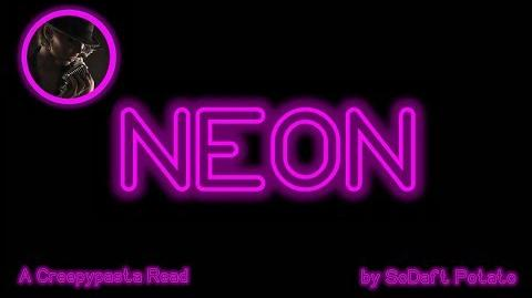Neon -- A Creepypasta Read