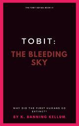 Tobit: The Bleeding Sky