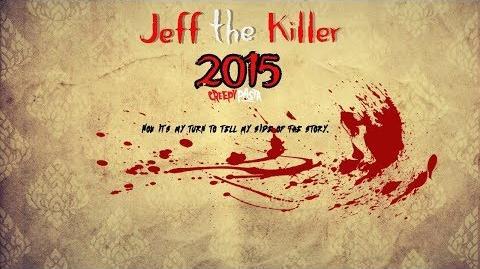 """""""Jeff the Killer 2015"""" PART 1 Creepypasta Wikia Creepy Story-0"""