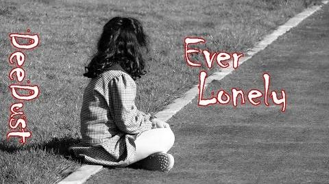 Ever Lonely