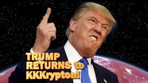 Trump returns to KKKrypton