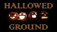 HALLOWED GROUND (Part I) - by The Vesper's Bell - Creepypasta
